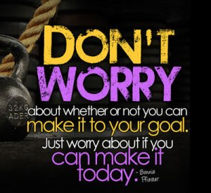 dont-worry-about-goals